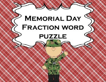 Fractions Memorial Day for Math or Literacy Centers