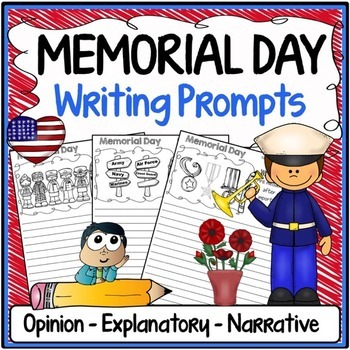 Memorial Day Free Writing Prompts {Narrative, Informative & Opinion Writing}