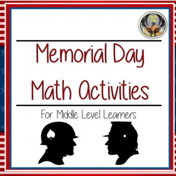 Memorial Day Math Activities For Middle Level Learners