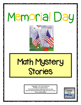 Memorial Day Math Mystery Stories (Common Core Aligned!)