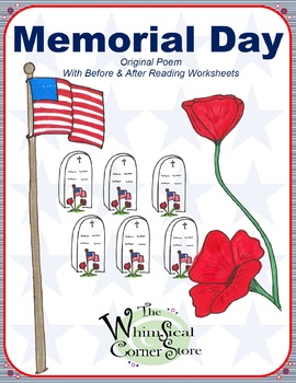 Memorial Day Original Poem with Before and After Reading Worksheets