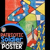 Patriotic Soldier Collaborative Poster:  Popular Veterans Day Activity!