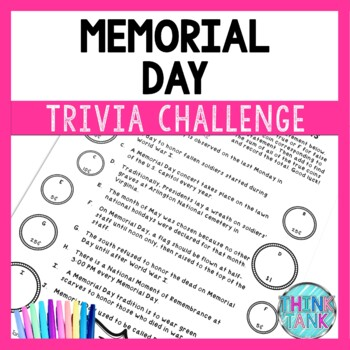 Memorial Day Trivia Toss-Up Challenge Activity - Holiday facts