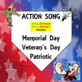 Memorial Day, Veteran's Day, Patriotic Action Song: Armed Service Medley