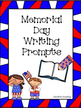 Memorial Day Writing Prompts--FREEBIE