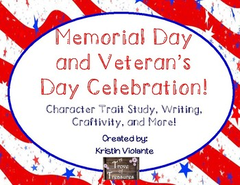 Memorial Day and Veteran's Day Celebration!