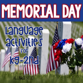 Memorial Day for Speech & Language Therapy - Younger Elementary