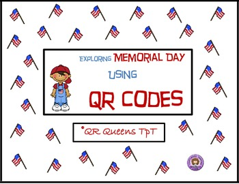 Memorial Day using QR Codes