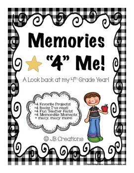 4th Grade Memory Book : Memories 4 Me! (end of year journal)