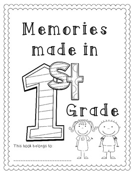 Memories Made in 1st Grade ~ EOY Memory Book