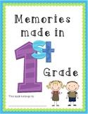 Memories Made in 1st Grade ~ EOY Memory Book