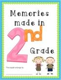 Memories Made in 2nd Grade ~ EOY Memory Book