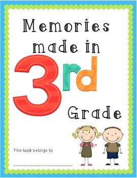 Memories Made in 3rd Grade ~ EOY Memory Book