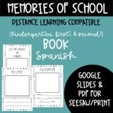 Memories of school book Spanish - Kindergarten, First, & S