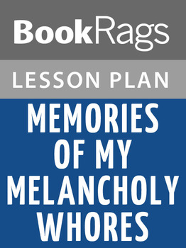 Memories of My Melancholy Whores Lesson Plans