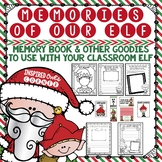 Classroom Elf Memory Book and Other Goodies to Use with Your Elf