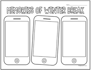 Memories of Winter Break - Draw or Write - Great New Year Activity!