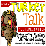 Memorization in Motion Multiplication Turkey Talk Thanksgiving Edition
