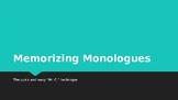 Memorizing Monologues