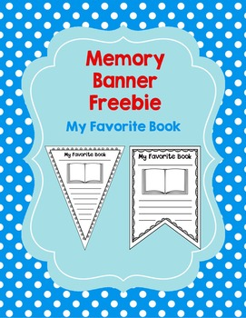 Memory Banner Freebie: My Favorite Book No Prep Activity