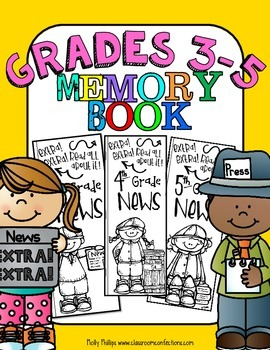 End of the Year Memory Book: 3rd Grade, 4th Grade, 5th Grade