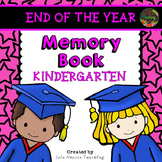 Kindergarten Memory Book - Kindergarten End of Year Activity