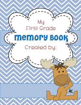 EDITABLE Memory Book - MOOSE COVER End of Year K, 1, 2, 3, 4
