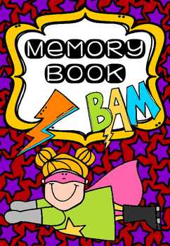 Superhero themed Memory Book - END OF YEAR