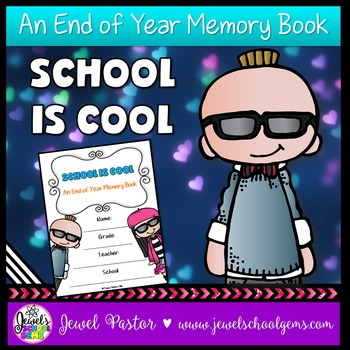 End of Year Memory Books (Cool Kids Theme Memory Book)