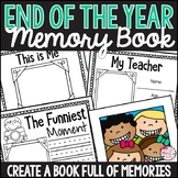 Memory Book: An End of the Year Keepsake
