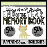 End of the Year Memory Book: Diary of a 5th Grader