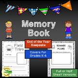 Memory Book: End of Year Keepsake