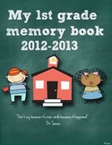 Memory Book ( End of the Year 1st Grade)