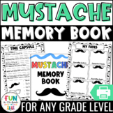 End of the Year Activity   Memory Book: Mustache Theme {Grades 3-6}