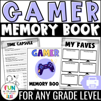 End of the Year Activity | Memory Book: Video Game Theme {Grades 3-6}
