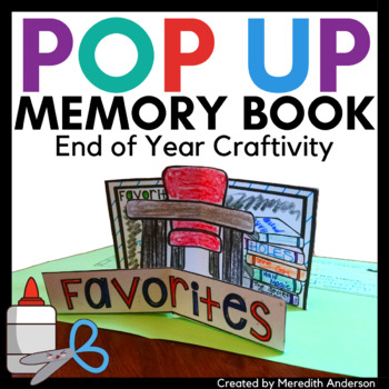 End of Year Pop Up Memory Book