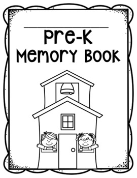 Pre-K and Kindergarten Memory Book