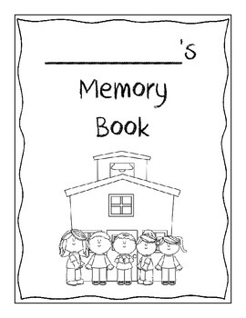 Memory Book - School Days Theme! - End of the Year