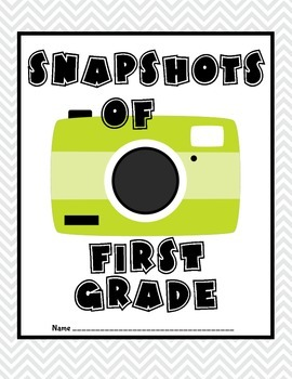 Memory Book- Snapshots of First Grade
