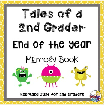 End of the Year Memory Book: Tales of a 2nd Grader
