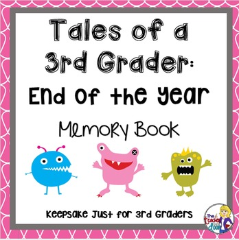 End of the Year Memory Book: Tales of a 3rd Grader