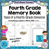 4th Grade Memory Book - Tales of a Fourth Grade Someone -