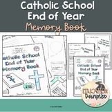 End of Year Memory Book for Catholic Schools