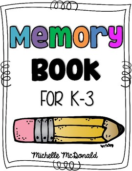 Memory Book {End of Year}
