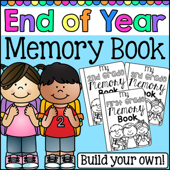 Memory Book for the End of Year - First, Second and Third Grade