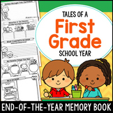End of the Year Memory Book - 1st Grade