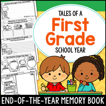 End of the Year Memory Book 1st Grade