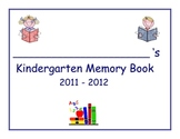Memory Book for the Kindergarten Year