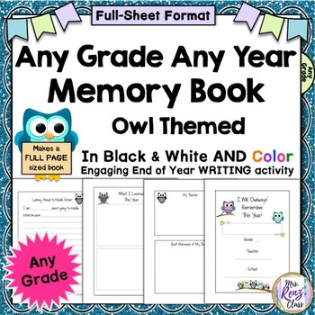 End of the Year Memory Book - Any Grade - Any Year - Full Page - Owl Themed