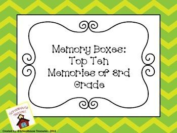 Memory Box: Top Ten Memories of 3rd Grade!